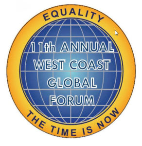 11th Annual West Coast Global Forum - Equality- The Time is Now! @ The California Endowment | Los Angeles | California | United States