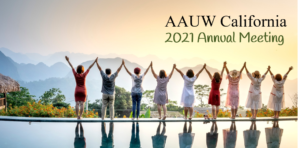 2021 AAUW California Annual Meeting