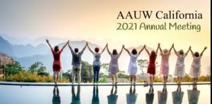 2021 AAUW California Annual Meeting